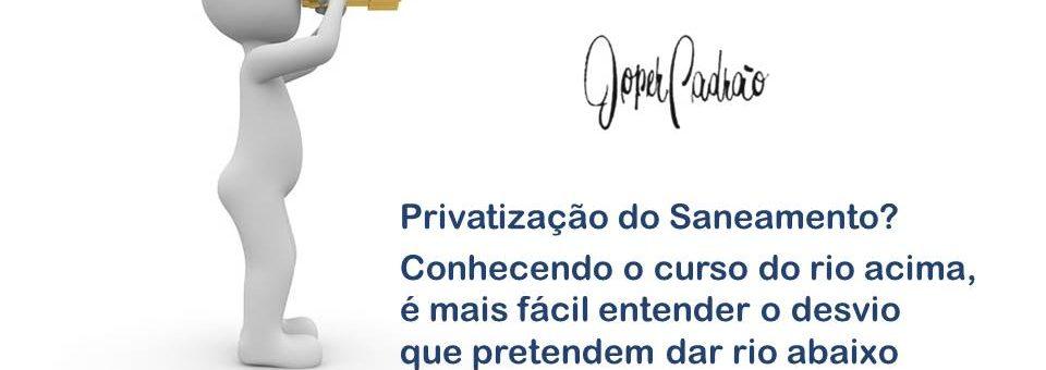 Privatização do Saneamento?